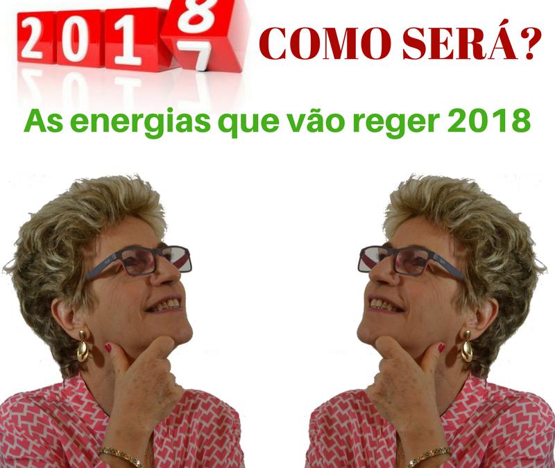2018 – Como será – Workshop sobre as energias que vão regem em 2018.
